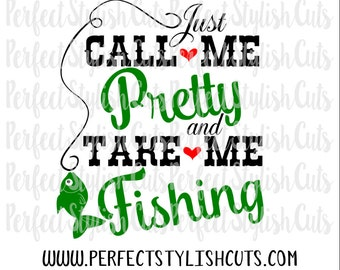 Take Me Fishing SVG, DXF, EPS, png Files for Cutting Machines Cameo or Cricut - Country Svg, Camping Svg, Daddy's Girl Svg, Lake Svg