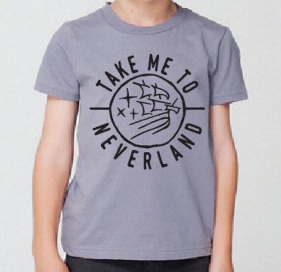 Take me to neverland kids shirt for Talk texan to me shirt