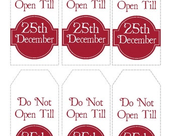 Christmas Gift Tags Printable- Do Not Open Till 25th December tags