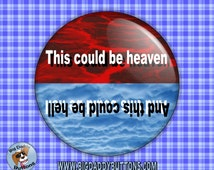 """Glenn Frey The Eagles band- Could Be Heaven Or Hell 2.25"""" Button pinback or magnet 70s music gift music rock and roll pin Hotel California"""