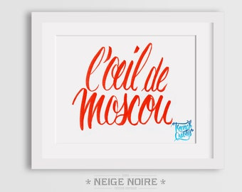 "FRENCH QUOTE: ""l'oeil de moscou"""