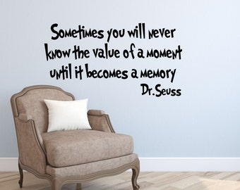 Sometimes you will never Dr Seuss Wall Quotes-Dr Seuss Wall Sayings-Dr Seuss Kids Bedroom Decor-Motivational Wall Decals-Inspirational Walls