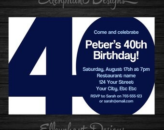 40th Birthday Invitation, 40, Adult, forty, also suit 30th, 40th, 50th, 70th, blue, men, man, male, custom invite, digital file, you print