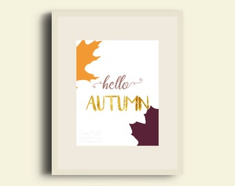 Hello, Autumn Print