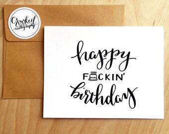 "Inappropriate Birthday Card, Funny Birthday Card, Funny Card, Inappropriate Card, Funny Greeting Card - ""Happy F*ckin Birthday"""