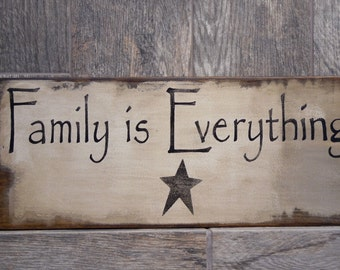 Family is Everything Primitive Sign, Distressed wood sign Family is Everything, rustic handpainted sign, shabby chic wood sign