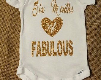 Six Months of Fabulous onesie