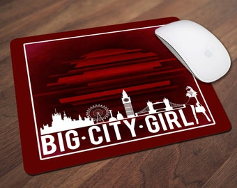 Big City Girl Mouse Pad, Office Gift, Co-Worker Gift, Boss Gift, Student Gift