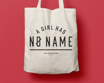 Totebag a Girl has no Name, coton bag, beach bag, humorous quote, game of thrones, typography