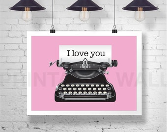 Pink Typewriter Print, Old Typewriter Art, Minimalist Wall Art, Typewriter Decor, Gallery Wall Ideas, I Love you Vintage Poster digital