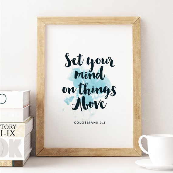 Christian Printable, Bible Verse Print - PRINTABLE Wall Art,Set your mind Col - Bible Typography, Christian Calligraphy INSTANT DOWNLOAD