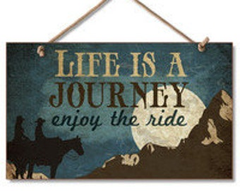"Life is a Journey 9"" x 6"" Wood Sign"