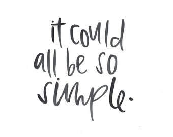 It could all be so simple Print