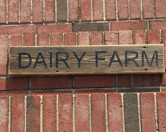 Dairy Farm Rustic Sign on Reclaimed Wood