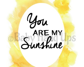 Quotes, sunshine quotes, watercolour quotes, nursery wall art, children's prints, baby prints