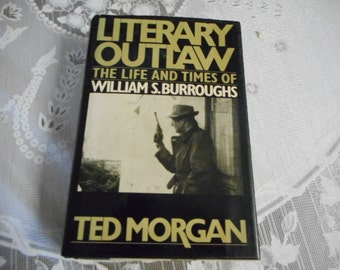 1st Ed The Life and Times of William S. Burroughs; Beat Generation; 60's counter-culture; Allen Ginsberg; Jack Kerouac