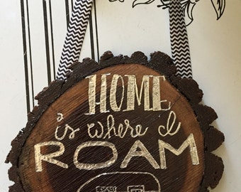 Home is where I roam wall hanging w/ Teardrop camper