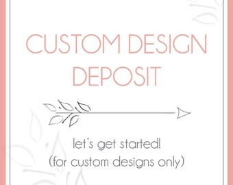 Handmade Wedding Invitations - Custom Design Deposit