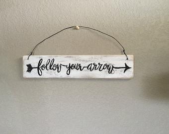 Follow your arrow | wall hanging sign