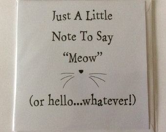 "Handmade card- Meow, cat lover- 6x6"""
