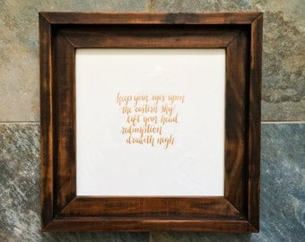 Keep Your Eyes On The Eastern Sky Framed Lettering