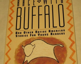 Race With Buffalo: And Other Native American Stories for Young Readers - Dockrey Young