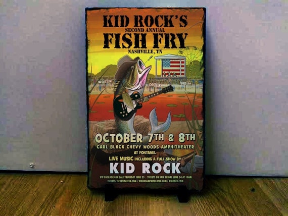 Kid rock fish fry poster 2015 2016 on rock slate by deadcwtchy for Kid rock fish fry