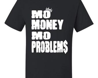 Mo Money More Problems B.I.G T-SHIRT