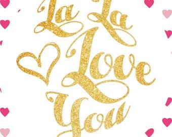 La La Love You Sign Digital Download