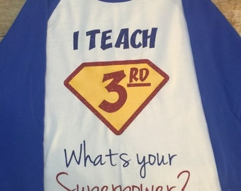 I Teach What is Your Superpower Raglan, Back to School, Teacher Raglan, I Teach, Teacher Gift, New Teacher