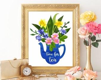Tea printable Tea print Tea art print Time for tea Poster Kitchen art print Kitchen decor Kitchen printable Tea quotes Tea pot Digital file