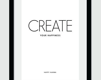 Create Your Happiness, Wall Print, Typography