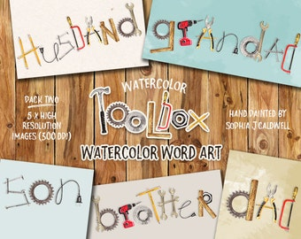 Wordart, Tools Clipart, Watercolor PNG, Dad Clipart, Construction Clipart, Father Clipart, Man Clipart, Son Clipart, Brother Clipart, Wood