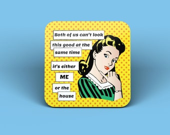 Both Of Us Can't Look This Good Drinks Coaster