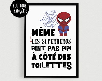 """Displays quote for child """"even superheroes do not pee next to the toilet"""" - child Poster - framework for child boy"""