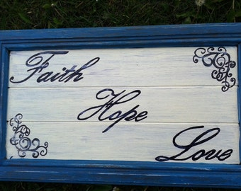Faith Hope Love wall hanging. Great house warming or wedding gift