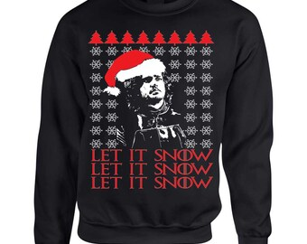 Ugly Christmas Sweaters Let it snow Women's Sweatshirt GOT Inspiration Christmas Gift Size S,M,L,XL,2XL,3XL