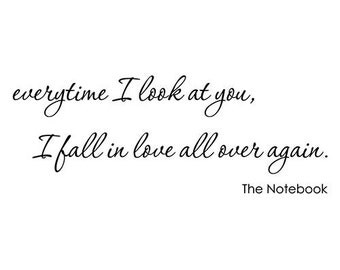 The Notebook Movie Quote Wall Decal