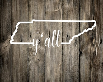 Tennessee Y'all Decal, Vinyl Decal, Car Decal, Phone Decal, Laptop Decal, Water Bottle Decal, Vinyl Sticker