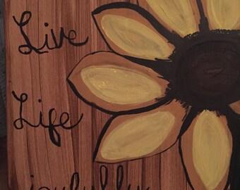 Live Life Joyfully 11X20 Sunflower Painting