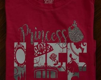 Princess Life Shirt