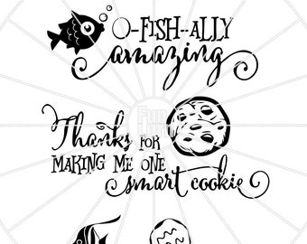 O Fishally amazing, Fish, Officially amazing, thanks for making me one smart cookie, cookie, teacher appreciation, svg png dxf eps zip