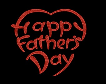 Happy Father's Day - Machine Embroidery design - 2 sizes