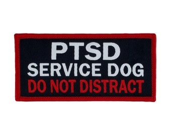 PTSD Service Dog - Do Not Distract -  Service Dog Woven Patch