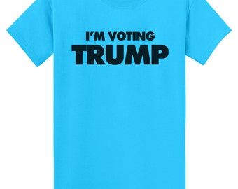 I'm Voting Trump T-Shirt - Colored Tees
