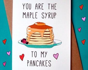 Funny Love Card, Anniversary Card, Pancakes Card, I Love you, Boyfriend Card, Girlfriend Card
