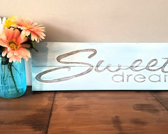 Sweet Dreams sign pick your own color