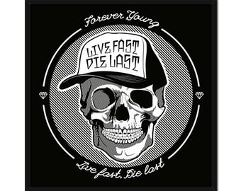 Live Fast ie Last (print)
