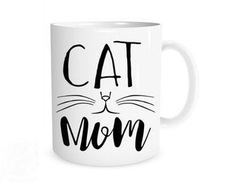 Cat Mom Mug I Cat Mom, Cat Lady, Funny Cat Mug, Gift for Cat Lover, Kitties Mug, Kitten Mom, Funny Cat Gifts, Cat Owner Gift, Fur Mom Mug