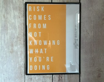 Risk Comes From Not Knowing What You Are Doing - quote by Warren Buffet | Print | Poster | Canvas | Wall Art | Orange